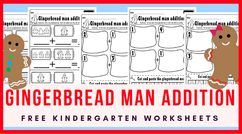 Adorable Christmas addition worksheets for kindergarten morning work or small groups. Gingerbread man worksheets you can use to teach adding to 5! Plus a fun cut and paste activities for improving fine motor skills as well. #addition #freeworksheets #christmas #kindergarten #math #gingerbreadman