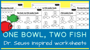 One bowl, two fish number bonds. Dr. Seuss inspired worksheets
