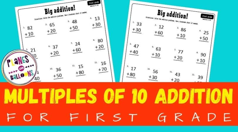 "Blue and orange rectangle with two worksheets and text overlay that says: ""Multpiples of 10 addiion for first grade"""