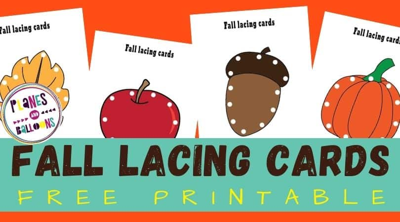 Printable lacing cards for fall - pictures of lacing cards on orange background with blue text overlay